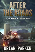 After the Roads: Sidney's Way (A Five Roads to Texas Novel Book 2)