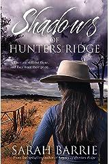 Shadows Of Hunters Ridge (Hunters Ridge Series Book 2) Kindle Edition