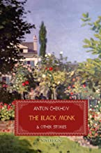 The Black Monk and Other Stories (Short Stories by Anton Chekhov)