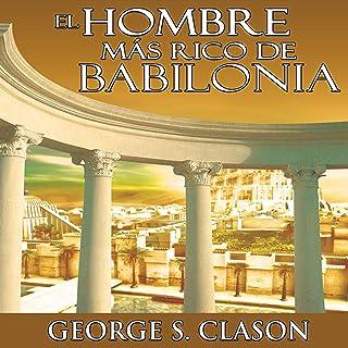 El Hombre Mas Rico De Babilonia [The Richest Man in Babylon]