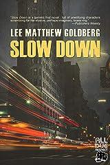 Slow Down Kindle Edition