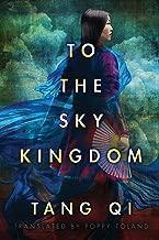To the Sky Kingdom