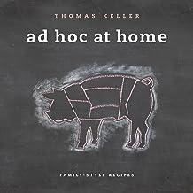 Ad Hoc at Home (The Thomas Keller Library) PDF