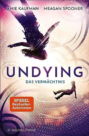 Undying – Das Vermächtnis (German Edition)