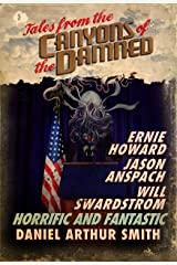 Tales from the Canyons of the Damned: No. 3 Kindle Edition