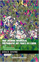True Jasmine Whimsical Photography Art Prints in a Book
