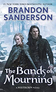 The Bands of Mourning: A Mistborn Novel (Mistborn, 6)