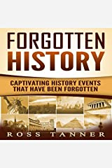 Forgotten History: Captivating History Events That Have Been Forgotten Livres audio Audible