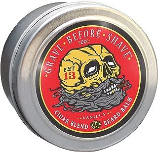 GRAVE BEFORE SHAVE Cigar Blend Beard Balm (Cigar/Vanilla scent) (2 oz.)