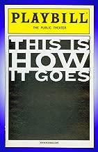 This Is How It Goes + Off-Broadway playbill + Amanda Peet , Jeffrey Wright , Ben Stiller