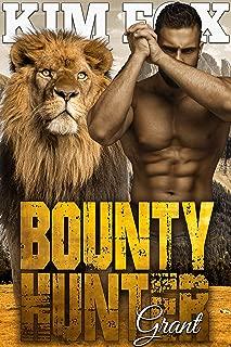 Bounty Hunter: Grant (The Clayton Rock Bounty Hunters of Redemption Creek Book 2)