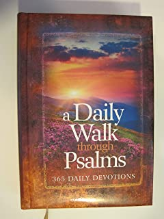 A Daily Walk Through Psalms: 365 Daily Devotions