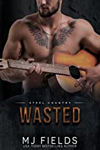 Wasted: Falcon Brothers (Steel Country Book 3)