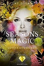 Seasons of Magic: Sonnenfunkeln (German Edition)