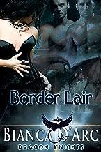 Border Lair (Dragon Knights Book 2)