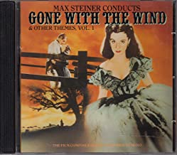 Max Steiner Conducts Gone with the Wind & Other Themes, Vol. 1