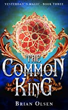 The Common King (Yesterday's Magic Book 3) (English Edition)