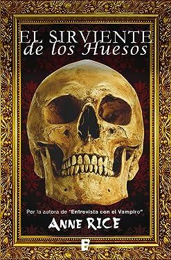 El sirviente de los huesos (Spanish Edition)