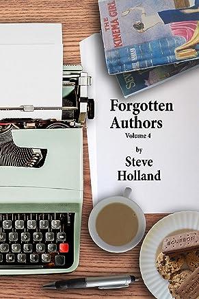 Forgotten Authors Volume 4 (English Edition)