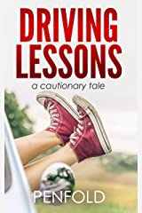 Driving Lessons: a cautionary tale Kindle Edition