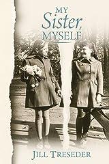 My Sister, Myself Kindle Edition