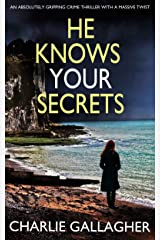 HE KNOWS YOUR SECRETS an absolutely gripping crime thriller with a massive twist (Detective Maddie Ives Book 4) Kindle Edition