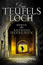 Das Teufelsloch: Historischer Thriller (Die Tom-Hawkins-Reihe 1) (German Edition)
