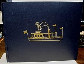 Full Speed Ahead: The Story of the Steamboat Era on Lake Geneva