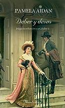 Deber y deseo: Trilogía Fitzwilliam Darcy, un caballero II (Spanish Edition)