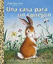 Una casa para un conejito (Little Golden Book) (Spanish Edition)