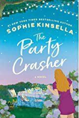 The Party Crasher: A Novel Kindle Edition