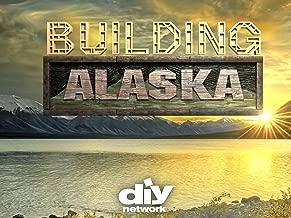 Best building alaska season 1 Reviews