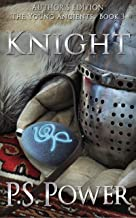 Author's Edition: Knight (The Young Ancients Book 3)
