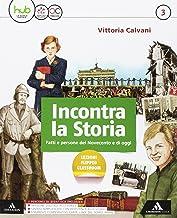 Scaricare Libri Incontra la storia. Per la Scuola media. Con e-book. Con espansione online. Con 2 libri: Atlante-Laboratorio: 3 PDF