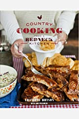 Country Cooking from a Redneck Kitchen: A Cookbook Kindle Edition