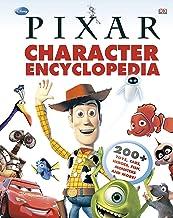 Disney Pixar Character Encyclopedia: 200-Plus Toys, Cars, Heroes, Fish, Monsters, and More