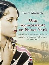 Una acompañante en Nueva York: En los vertiginosos años veinte, dos mujeres muy distintas encontrarán su camino. (Grandes ...