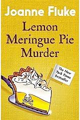 Lemon Meringue Pie Murder (Hannah Swensen Mysteries, Book 4): A captivatingly cosy whodunnit Kindle Edition