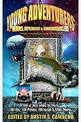Young Adventurers: Heroes, Explorers & Swashbucklers Kindle Edition