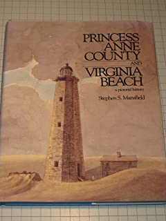 Princess Anne County and Virginia Beach: A Pictorial History