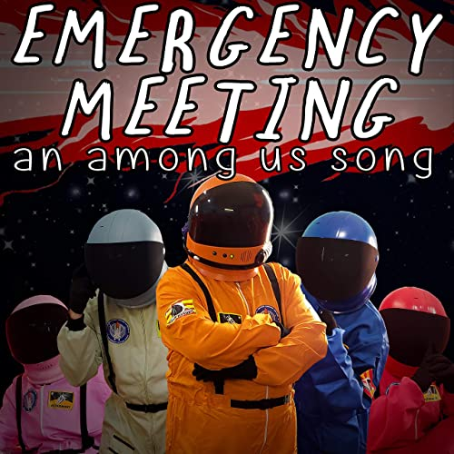 Emergency Meeting An Among Us Song Feat Katie Herbert Kevin Clark By Random Encounters On Amazon Music Amazon Com