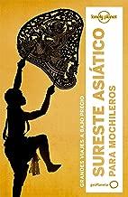 Lonely Planet Sureste Asiatico Para Mochileros (Travel Guide) (Spanish Edition)