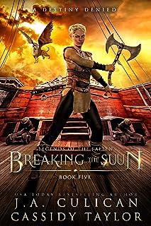 Breaking the Suun (Legends of the Fallen Book 5)