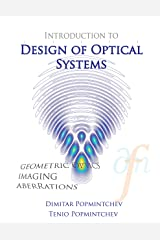 Introduction to Design of Optical Systems (Optics) Kindle Edition
