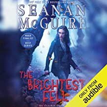The Brightest Fell: October Daye, Book 11