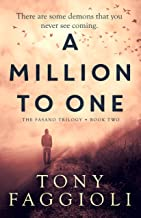 A Million to One: A Supernatural Crime Thriller (The Fasano Trilogy Book 2)