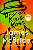 Cover image of Deacon King Kong by James McBride