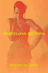 Barcelona Beckons Kindle Edition