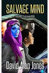 Salvage Mind (Salvage Race Book 1) Kindle Edition