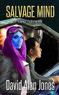Salvage Mind (Salvage Race Book 1)